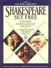 Shakespeare Set Free: Teaching Romeo & Juliet, Macbeth & A Midsummer Night's Dream (The Folger Library)
