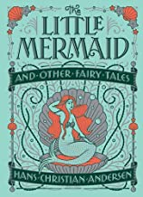 Little Mermaid and Other Fairy Tales (Barnes & Noble Children's Leatherbound Classics) (Barnes & Noble Collectible Editions)