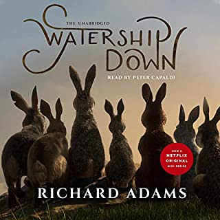 Watership Down                   By:                                                                                                                                 Richard Adams                               Narrated by:                                                                                                                                 Peter Capaldi                      Length: 17 hrs and 31 mins     5 ratings     Overall 5.0