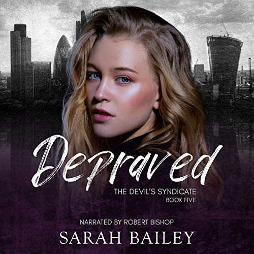 Depraved Audiobook By Sarah Bailey cover art