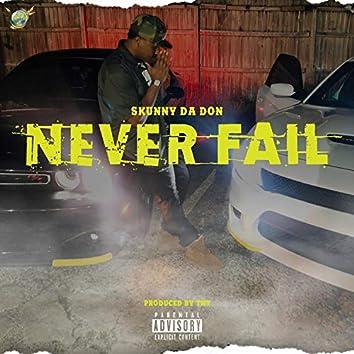 Never Fail