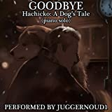 Goodbye (From 'Hachiko: A Dog's Story') [Piano Solo]
