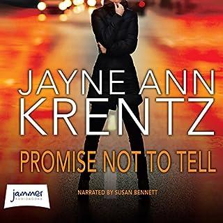 Promise Not to Tell                   Autor:                                                                                                                                 Jayne Ann Krentz                               Sprecher:                                                                                                                                 Susan Bennett                      Spieldauer: 10 Std. und 39 Min.     2 Bewertungen     Gesamt 4,5