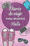 Diario De Viaje Para Mujeres Malta: 6x9 Diario de viaje I Libreta para listas de tareas I Regalo perfecto para tus vacaciones en Malta