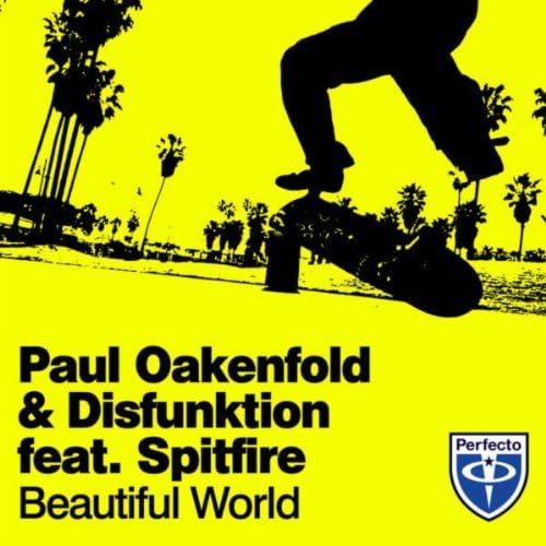 Paul Oakenfold & Disfunktion feat. Spitfire