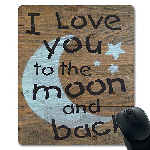 I Love You to The Moon and Back Rustic Barn Wood Handcrafted Antique Style Inspirational Quotes Wood Wall Decor Fun Design in Teal with Black Unique Design Gaming Mouse Pad