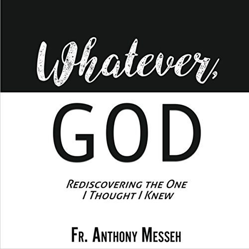 """Whatever, God"" audiobook cover art"