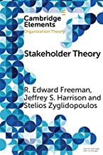 Stakeholder Theory: Concepts and Strategies (Elements in Organization Theory) (English Edition)