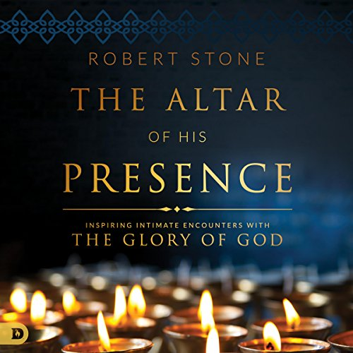 The Altar of His Presence audiobook cover art