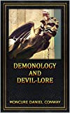 Demonology and Devil-Lore: (With Illustrations)
