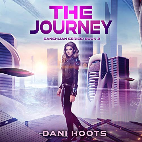 The Journey Audiobook By Dani Hoots cover art