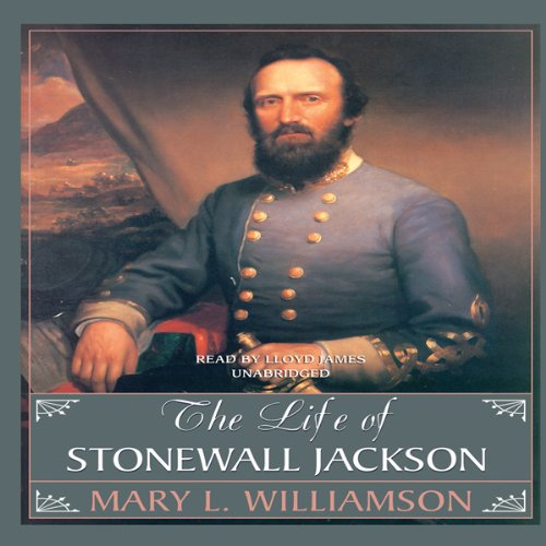 The Life of Stonewall Jackson audiobook cover art