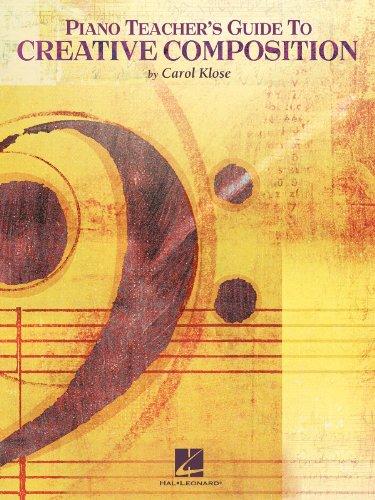 Piano Teacher S Guide To Creative Composition