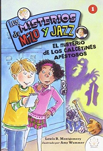 LOS MISTERIOS DE MILO Y JAZZ. 1 EL CASO DE LOS CALCETINES APESTOSOS