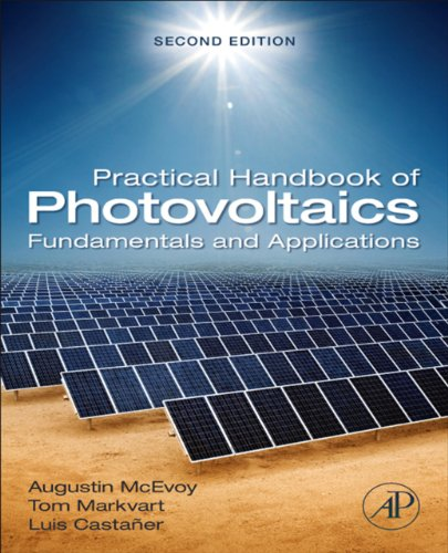 Practical Handbook of Photovoltaics: Fundamentals and Applications (English Edition)