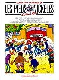 Les Pieds Nickelés, tome 6 - L'Intégrale - Vents d'Ouest - 21/05/1993