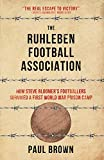 The Ruhleben Football Association: How Steve Bloomer's Footballers Survived a First World War Prison Camp