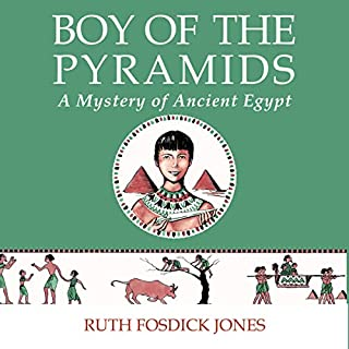 Boy of the Pyramids                   By:                                                                                                                                 Ruth Fosdick Jones,                                                                                        The Good and the Beautiful                               Narrated by:                                                                                                                                 Susan Muse                      Length: 2 hrs and 30 mins     1 rating     Overall 5.0