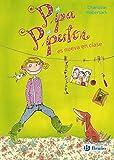 Pipa Piperton es nueva en clase (Castellano - A PARTIR DE 8 AÑOS - PERSONAJES - Pipa Piperton)