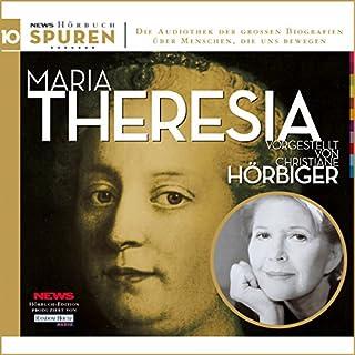 Maria Theresia. Schicksalsstunde Habsburgs     Spuren 10              Autor:                                                                                                                                 Hans Rieder                               Sprecher:                                                                                                                                 Christiane Hörbiger                      Spieldauer: 2 Std. und 24 Min.     47 Bewertungen     Gesamt 4,2