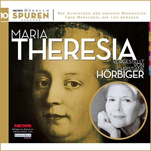 Maria Theresia. Schicksalsstunde Habsburgs (Spuren 10) Titelbild