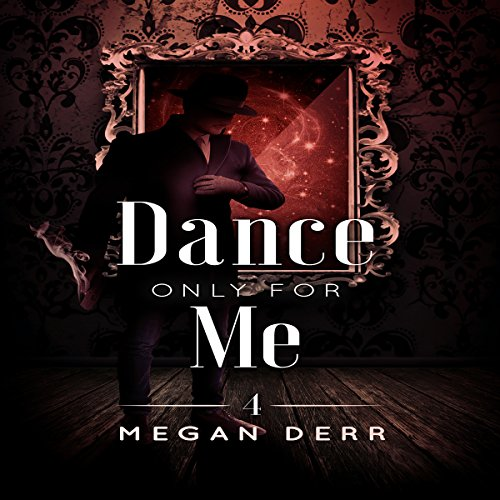 Dance Only for Me audiobook cover art