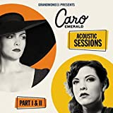 Songtexte von Caro Emerald - The Acoustic Sessions: Parts I & II