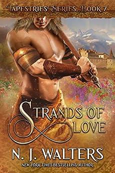 Strands of Love (Tapestries Book 7) by [N. J.  Walters]