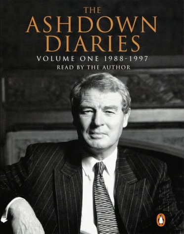 The Ashdown Diaries: Volume 1:1988-1997: 1988-1997 v. 1