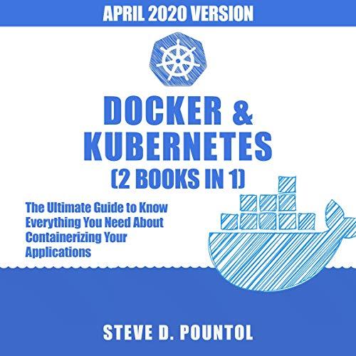 Docker & Kubernetes (2 Books in 1)  By  cover art
