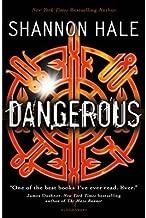 [(Dangerous )] [Author: Shannon Hale] [Apr-2014]