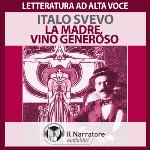 Racconti: La madre, Vino generoso audiobook cover art