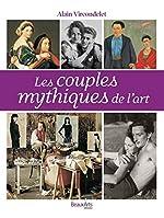 Les couples mythiques de l'art d'Alain Vircondelet