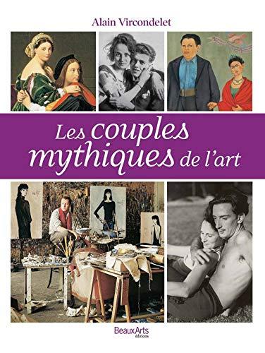 Les couples mythiques de l'art