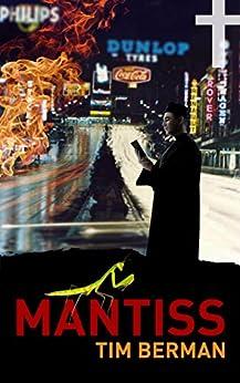 [Tim Berman]のMantiss (English Edition)