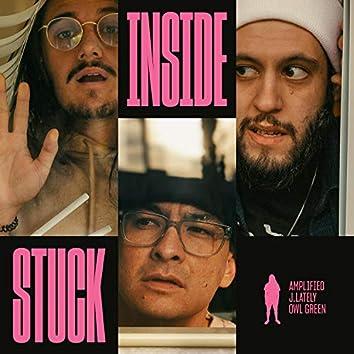Stuck Inside (feat. J.Lately & Owl Green)