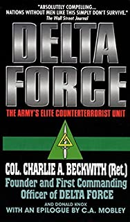 Delta Force: The Army's Elite Counterterrorist Unit by Charlie A. Beckwith (2000-05-18)
