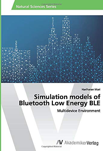 Simulation models of Bluetooth Low Energy BLE: Multidevice Environment
