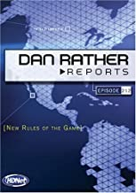 Dan Rather Reports #212: New Rules Of The Game