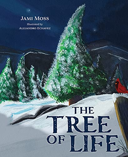 Compare Textbook Prices for The Tree of Life  ISBN 9781637550168 by Moss, Jami