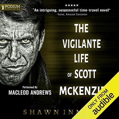Page de couverture de The Vigilante Life of Scott McKenzie
