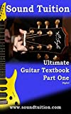 Ultimate Guitar Textbook Part One (UGT 1) (English Edition)