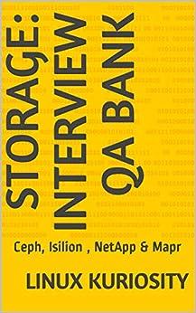 Storage: Interview QA Bank: Ceph, Isilion , NetApp & Mapr (NetApp Interview QA Series)