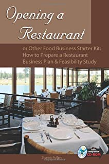 Opening a Restaurant or Other Food Business Starter Kit: How to Prepare a Restaurant Business Plan & Feasibility Study: With Companion CD-ROM
