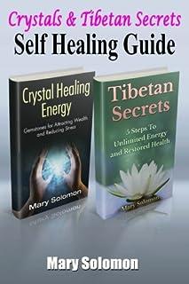 Self Healing Guide: Crystals & Tibetan Secrets