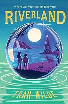 Riverland by [Fran Wilde]