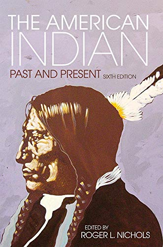 The American Indian: Past and Present