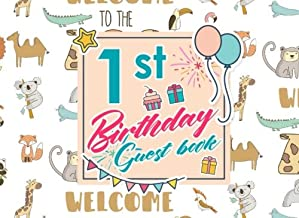 1st Birthday Guest Book: Blank Guest Book, Guest Sign In Book, Guest Book For Birthday, Kids Birthday Guest Book, Cute Zoo Animals Cover (Volume 96)