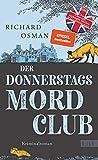 Image of Der Donnerstagsmordclub: Kriminalroman | Der Millionenerfolg aus England (Die Mordclub-Serie, Band 1)