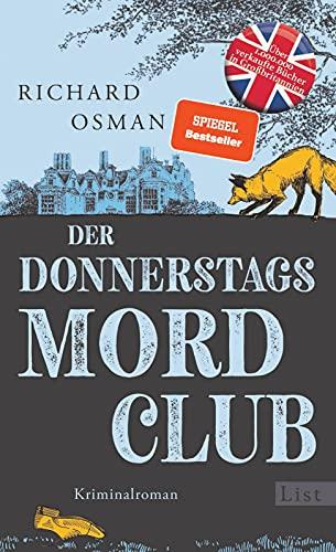 Der Donnerstagsmordclub: Kriminalroman | Der Millionenerfolg aus England (Die Mordclub-Serie, Band 1)